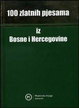 100 zlatnih pjesama iz Bosne i Hercegovine