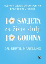10 savjeta za život dulji 10 godina
