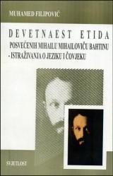 Devetnaest etida posvećenih Mihailu Mihailoviču Bahtinu: istraživanja o jeziku i čovjeku