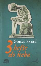 Tri hefte do neba - Bolesnički zapisi
