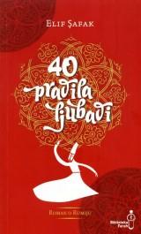 Četrdeset pravila ljubavi, roman o Rumiju - 40 pravila ljubavi, roman o Rumiju
