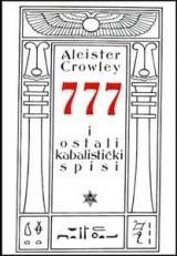 777 : Kompletni kabalistički spisi Alistera Kroulija