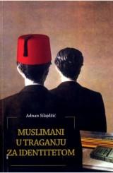 Muslimani u traganju za identitetom