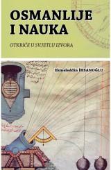 Osmanlije i nauka - Otkriće u svjetlu izvora