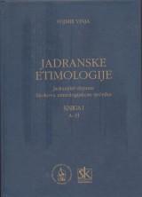 Jadranske etimologije knjiga I