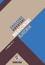 Englesko-hrvatski medicinski rječnik, svezak II. Od M do Z