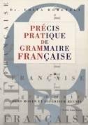 Precis pratique de grammaire francaise
