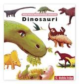 Dinosauri - MOJA MALA ENCIKLOPEDIJA LAROUSSE - za djecu od 5 do 7 godina, svezak 9.