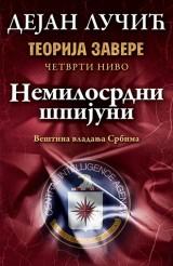Teorija zavere IV - Nemilosrdni špijuni