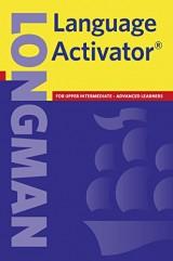 Longman Language Activator: for upper intermediate - Advanced Learners