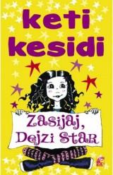 Zasijaj, Dejzi Star