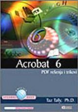 Adobe Acrobat 6 - PDF Rešenja i trikovi