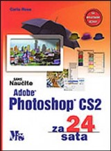 Naučite ADOBE PHOTOSHOP CS2 za 24 sata