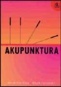 Akupunktura: priručnik za liječnike i studente medicine