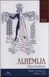 Alhemija - nauka o kosmosu, nauka o duši