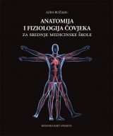Anatomija i fiziologija čovjeka za srednje medicinske škole