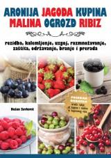 Aronija, jagoda, kupina, malina, ogrozd, ribiz - bobičasto voće