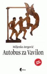 Autobus za Vavilon - Knjige, slika i muzika jedne iščezle zemlje