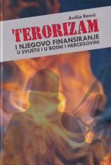 Terorizam i njegovo finansiranje u svijetu i u Bosni i Hercegovini