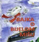 Bajka o bijelom mišu