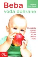 Beba - Vođa dohrane: pomognite svome djetetu da se zdravo hrani