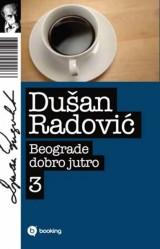 Beograde, dobro jutro 3