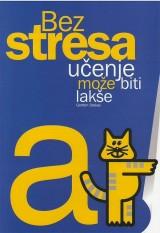 Bez stresa učenje može biti lakše