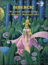 Biberčić (narodne pripovijetke iz Bosne i Hercegovine)