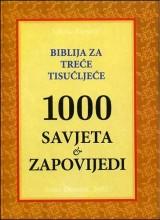 Biblija za trece tisućljeće -1000 savjeta-zapovijedi