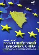 Bosna i Hercegovina i Evropska unija - Pretpostavke i dosezi integracije