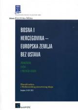 Bosna i Hercegovina - Europska zemlja bez ustava