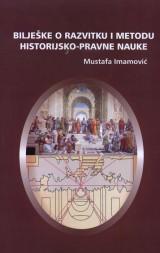 Bilješke o razvitku i metodu historijsko-pravne nauke