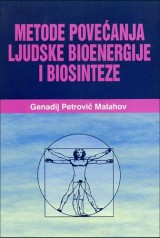 Metode povećanja ljudske bioenergije i biosinteze