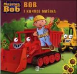 Bob i konvoj mašina - Majstor Bob