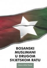 Bosanski muslimani u Drugom svjetskom ratu