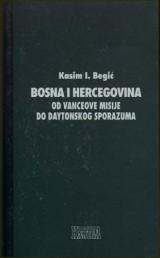 Bosna i Hercegovina od Vanceove misije do Daytonskog sporazuma