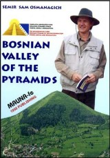 Bosnian Valley of the Pyramids