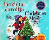 Božićna čarolija - Christmas magic