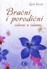 Bračni i porodični odnosi u islamu