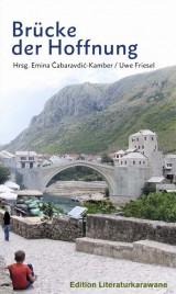 Brücke der Hoffnung: Edition Literaturkarawane