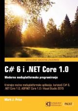 C# 6 i .NET Core 1.0 moderno međuplatformsko programiranje