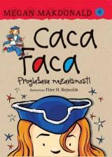Caca Faca proglašava nezavisnost!