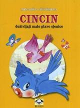 Cincin, doživljaji male plave sjenice - Male priče o životinjama
