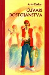 Čuvari dostojanstva: priče o hrvatskim hajducima u Bosni i Hercegovini