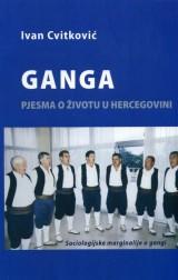 Ganga - pjesma o životu u Hercegovini