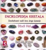 Enciklopedija kristala - Sveobuhvatni vodič kroz kristale