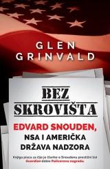 Bez skrovišta - Edvard Snouden, NSA i američka država nadzora