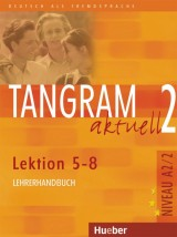Tangram aktuell 2 - Lektion 5-8, Niveau A2/2 KB Lehrerhandbuch