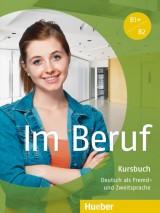 Im Beruf B1+/B2 Kursbuch