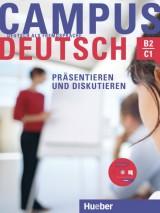 Campus Deutsch - Präsentieren und Diskutieren B2/C1